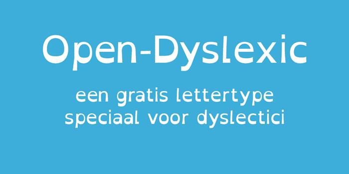 Open-Dyslexic is een gratis lettertype voor dyslectische mensen