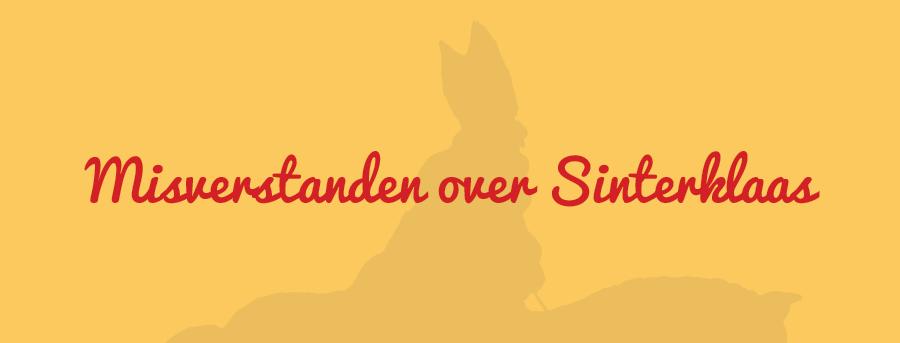 De misverstanden over Sinterklaas