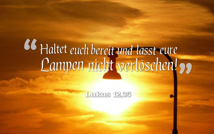 Wochenspruch 47 / 2016: Haltet euch bereit und lasst eure Lampen nicht verlöschen! - Lukas 12,35