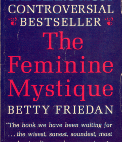 The Feminine Mystique Chapter 14: A New Life Plan for ...