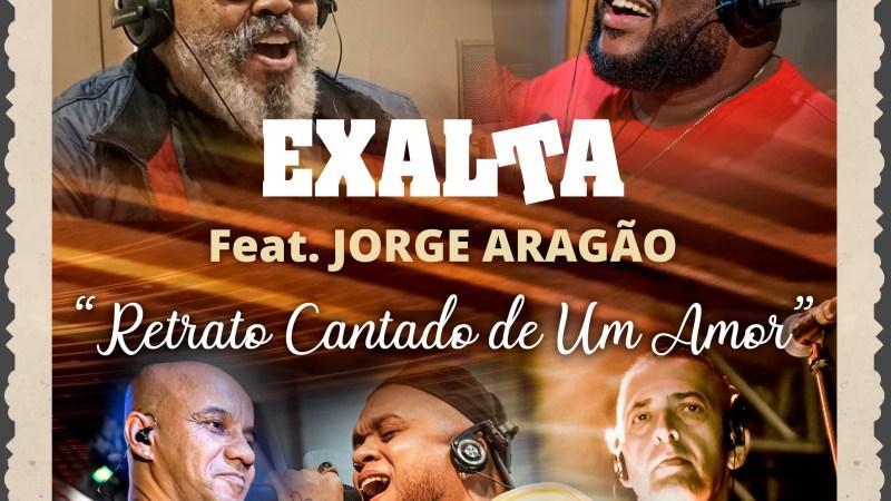 """Exalta lança """"Retrato Cantado de Um Amor"""" em parceria com Jorge Aragão"""