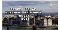 Fejezd be az elismert magyarok nevét kvíz – hoztunk egy színes kérdéssort, bevállalod?