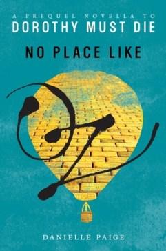 Danielle Paige - No Place Like Oz