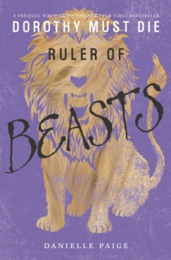 Danielle Paige - Ruler of beasts