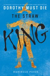Danielle Paige - The Straw King