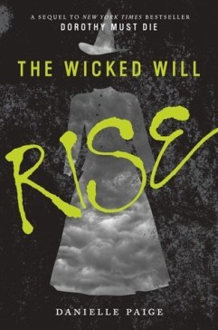 Danielle Paige - The Wicked Will Rise