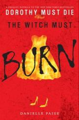 Danielle Paige - The Witch Must Burn