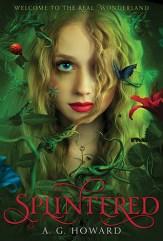 A.G. Howard - Splintered