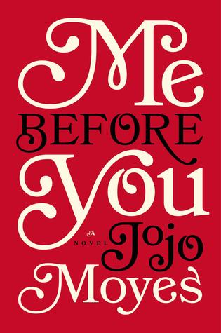 Jojo Moyes - Me Before You