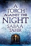 Sabaa Tahir - A Torch Against the Night