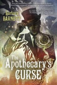 Barbara Barnett - The Apothecary's Curse