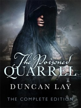 Duncan Lay - The Poisoned Quarrel [Complete Edition]