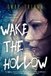 Gaby Triana - Wake the Hollow