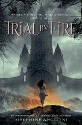 josephine-angelini-trial-by-fire