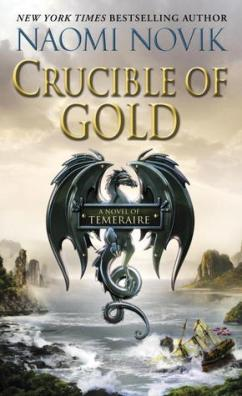 naomi-novik-crucible-of-gold