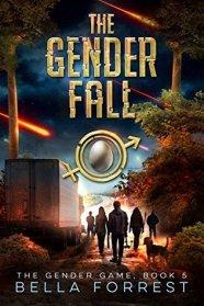 Bella Forrest - The Gender Fall