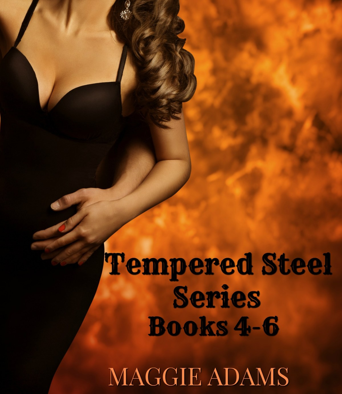 Tempered Steel Series Books 4-6