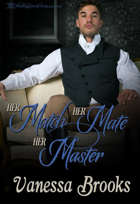 Her Match Her Mate Her Master by Vanessa Brooks