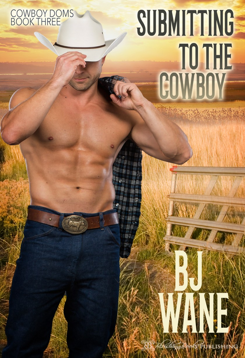 Submitting to the Cowboy-BJ Cover