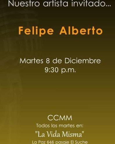 Felipe Alberto - Concert at La Vida Misma