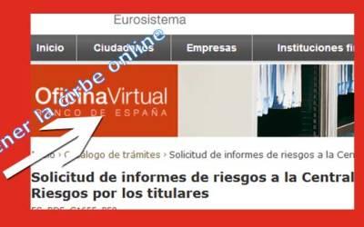 ¿Cómo conseguir el informe CIRBE del banco de España?