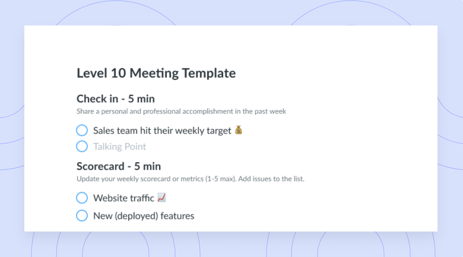 Instead, in the past, i've used this freelancer level 10 meeting templatei created that solves the big problems with the l10 meetings for very nimble businesses: Meeting Agenda Template Compatible With Eos Fellow App