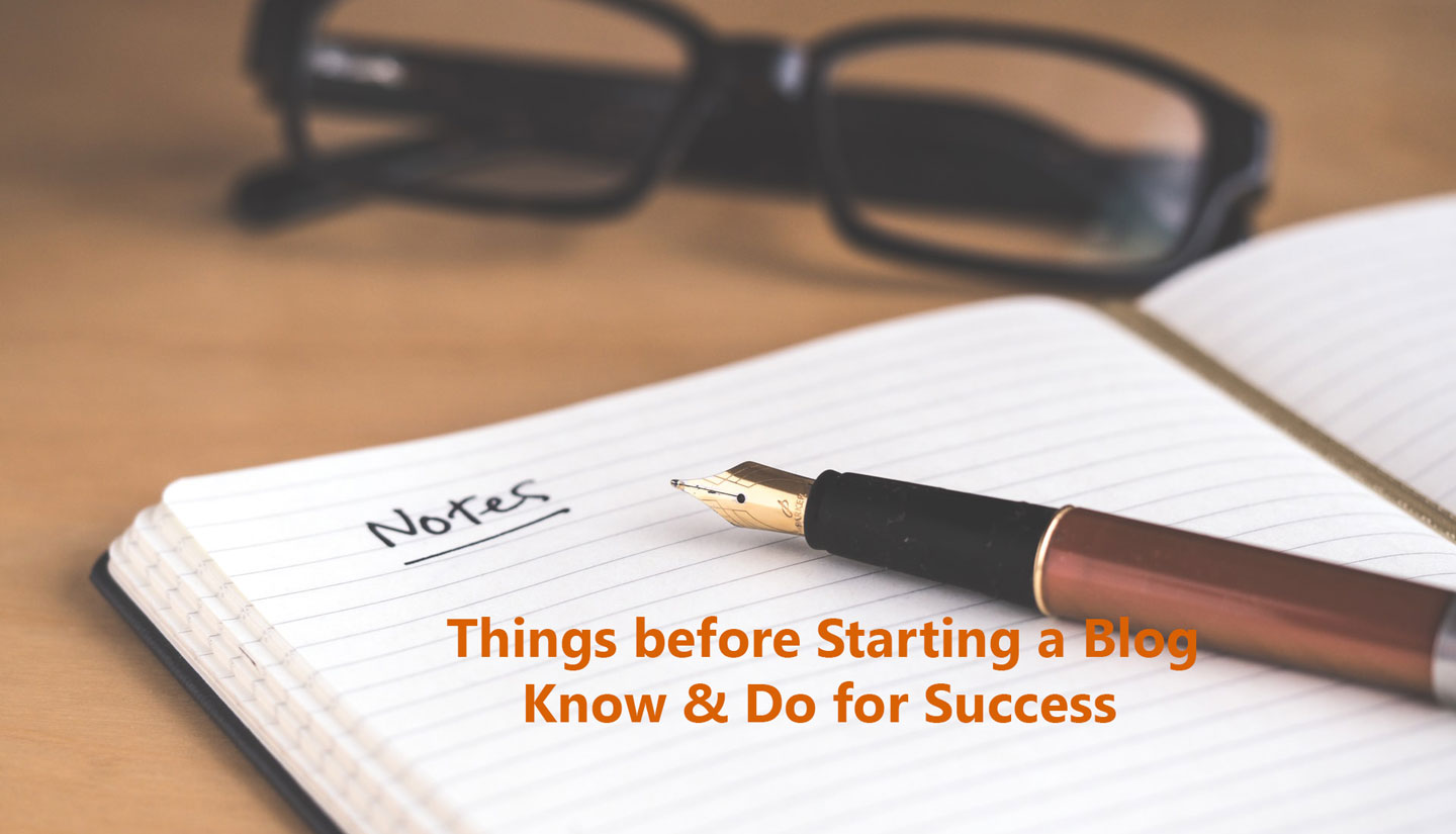 Things before Starting a Blog - Do for Success