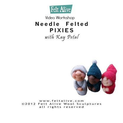 needle felted pixies video on DVD