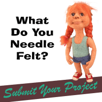 Submit Your Needle Felted Projects
