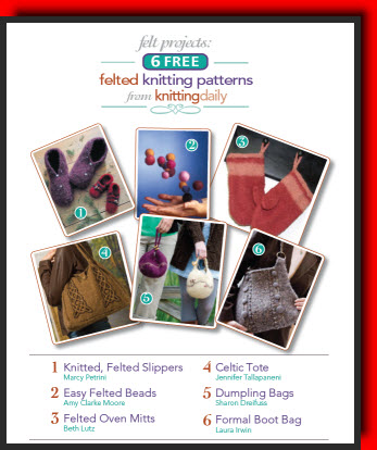 Felt Projects 6 Free Felted Knitting Patterns From Knitting Daily