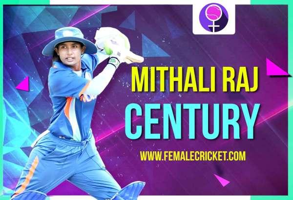 Mithali Raj scores her 6th Hundred