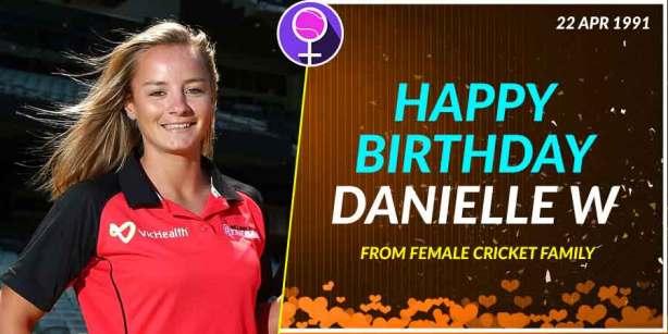 Happy Birthday Danielle Wyatt