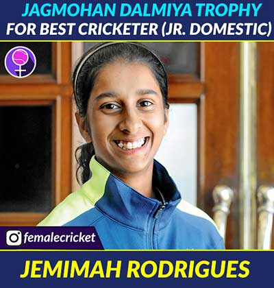 Jagmohan Dalmiya Trophy for Best Cricketer (Jr. Domestic) goes to Jemimah Rodrigues