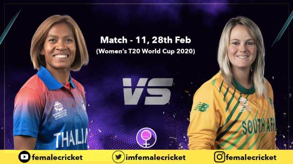 Match 11: Thailand vs South Africa in Women's T20 World Cup 2020