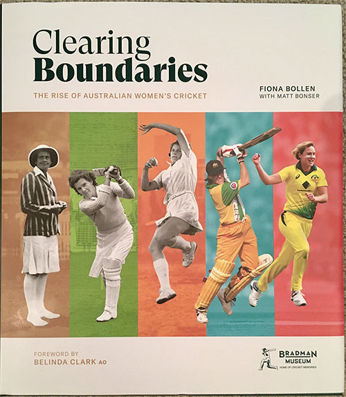 Front cover of 'Clearing Boundaries – The Rise of Australian Women's Cricket'