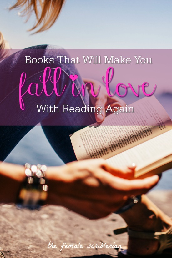 Books That Will Make You Fall In Love With Reading Again