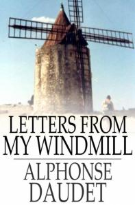 Letters from my windmill by Alphonse Daudet