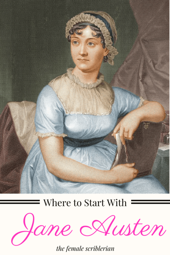 Where to Start With Jane Austen