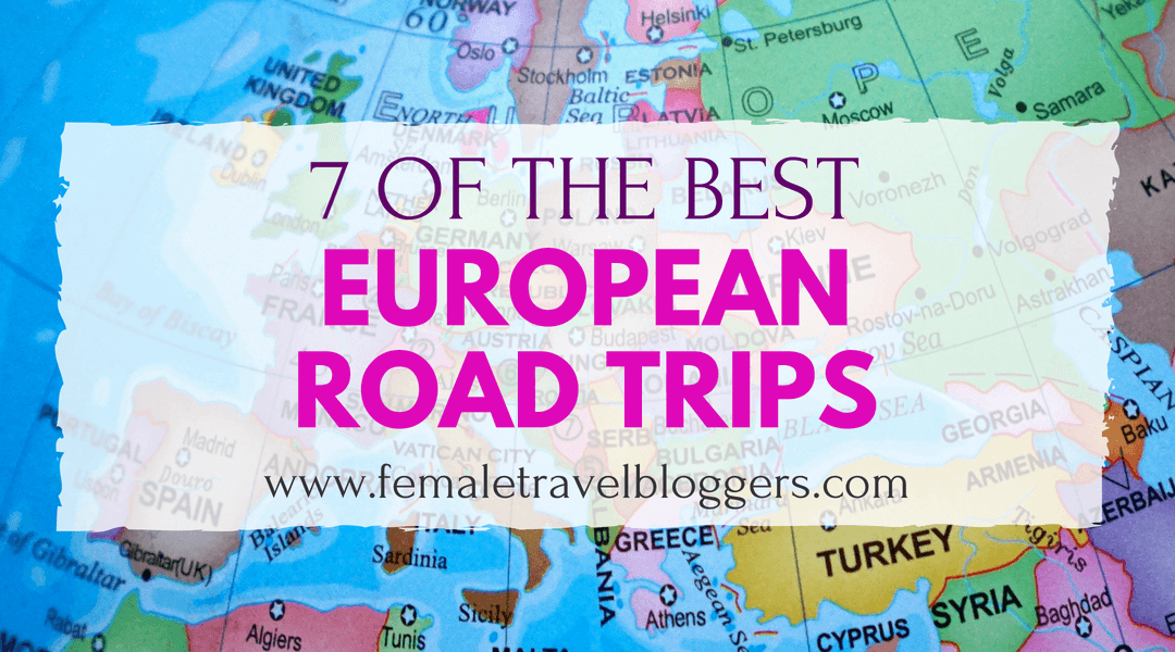 7 Of The Best European Road Trips