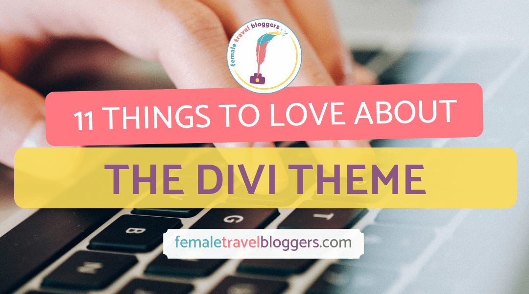 11 Things To Love About The Divi WordPress Theme