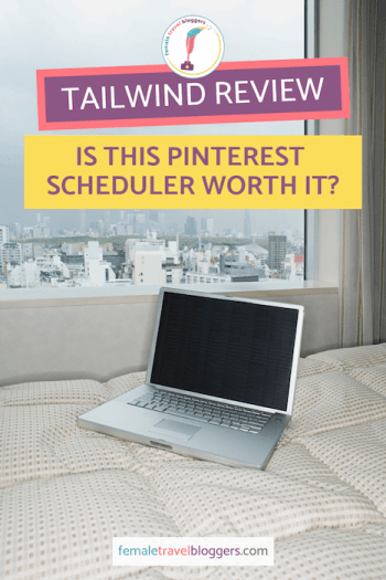 Are you looking for ways to automate your Pinterest account? Check out our Tailwind app review to see if this Pinterest scheduling tool is a good fit for your Pinterest marketing strategy. Make sure you save this pin to your blogging board so you can find it later. #tailwind #pinterest #femaletravelbloggers