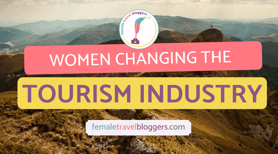 Women Breaking the Glass Ceiling in the Travel Industry