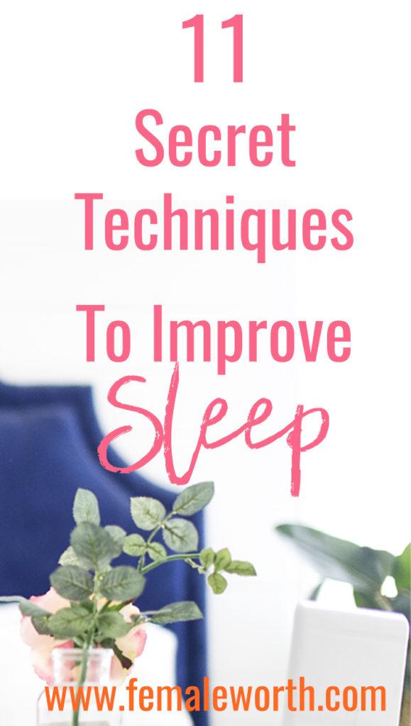 11 Secret Techniques To Improve Sleep