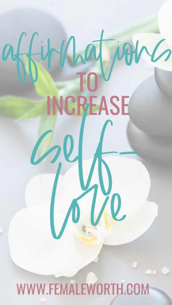 40 affirmations to increase self-love