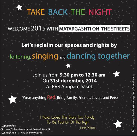 Let's reclaim our spaces and rights by loitering, singing and dancing together.  Credit: CCSA India