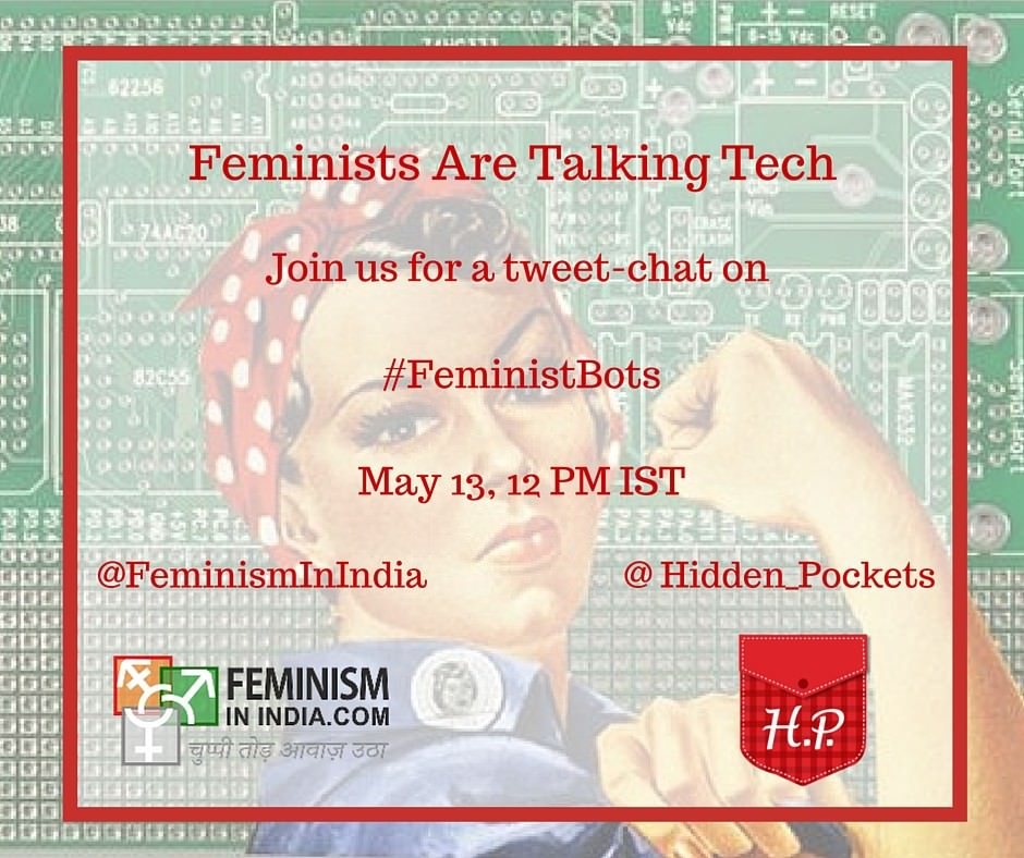 #FeministBots: A Tweet-chat on Bots, Tech and Feminism
