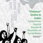 Cyber Violence Against Women In India - a research report by Japleen Pasricha