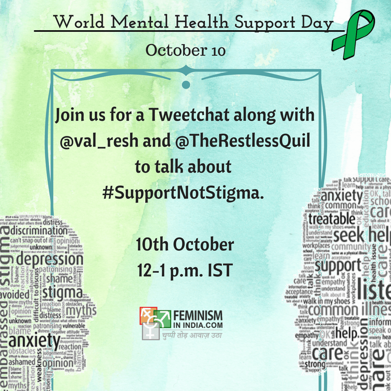 Tweet-chat On World Mental Health Day 2016 #SupportNotStigma
