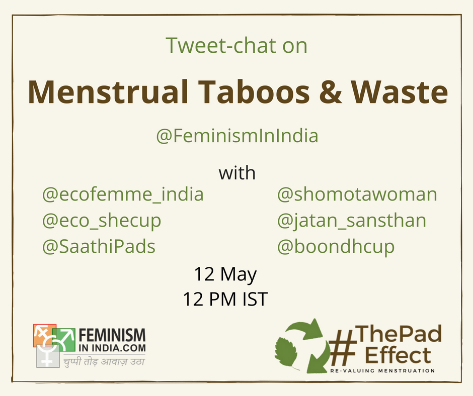 Tweet-chat on Menstrual Taboos and Waste | #ThePadEffect