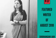 Meet Shubhangani Jain – FII's Featured Writer Of August 2018